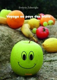 Voyage au pays des fruits