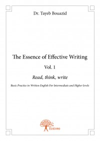 The Essence of Effective Writing Vol. 1