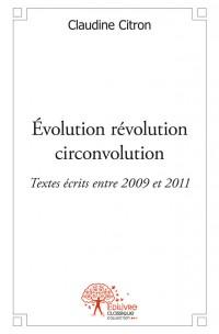Évolution révolution circonvolution