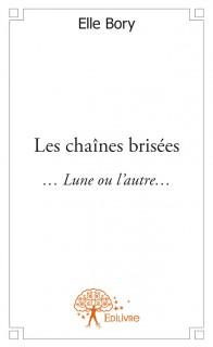 Les chaînes brisées