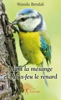 Mimi la mésange et Roux-feu le renard