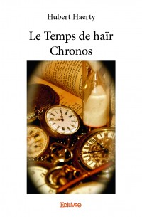 Le Temps de haïr Chronos