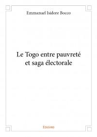 Le Togo entre pauvreté et saga électorale