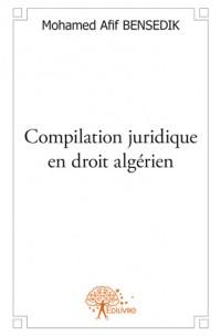 Compilation juridique en droit algérien