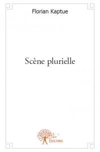 Scène plurielle