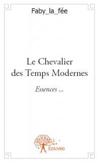 Le Chevalier des Temps Modernes