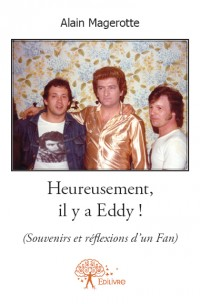 Heureusement, il y a Eddy !