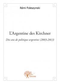 L'Argentine des Kirchner
