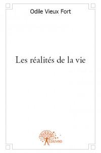 Les réalités de la vie