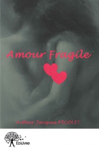 Amour fragile