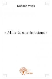 « Mille & une émotions »