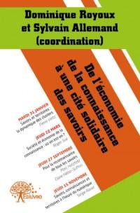 De l'économie de la connaissance à une cité solidaire des savoirs