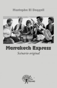 Marrakech Express (scénario original)