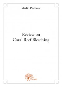 Review on Coral Reef Bleaching