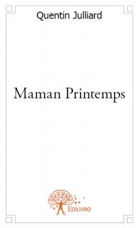Maman Printemps
