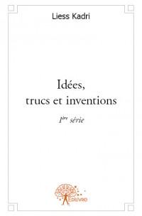 Idées, trucs et inventions