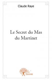 Le Secret du Mas du Martinet