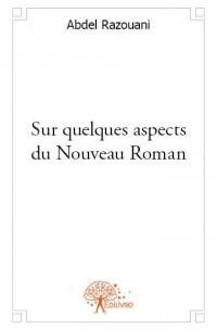 Sur quelques aspects du Nouveau Roman