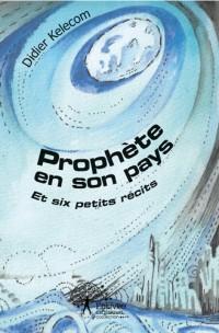 Prophète en son pays