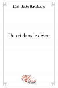 Un cri dans le désert