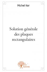 Solution générale des plaques rectangulaires