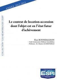 Le contrat de location-accession dont l'objet est en l'état futur d'achèvement