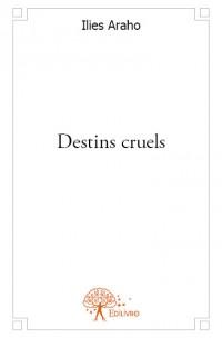 Destins cruels