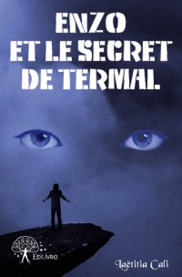 Enzo et le secret de Termal