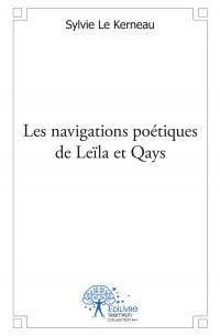 Les navigations poétiques de Leïla et Qays