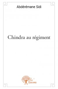 Chindra au régiment.