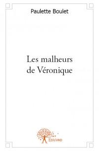 Les malheurs de Véronique