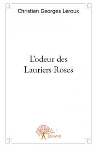 L'odeur des Lauriers Roses