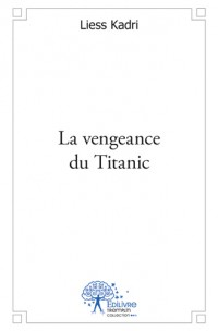 La vengeance du Titanic