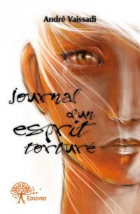Journal d'un esprit torturé