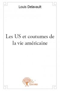 Les US et coutumes de la vie américaine