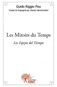 Les Miroirs du Temps