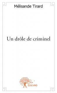 Un drôle de criminel