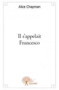 Il s'appelait Francesco