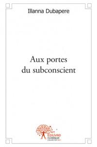 Aux portes du subconscient