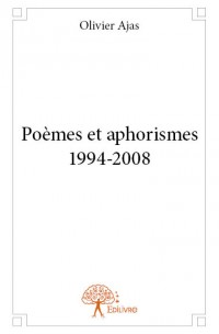 Poèmes et aphorismes 1994-2008