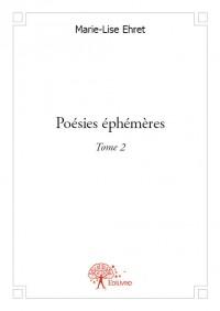 Poésies éphémères - Tome 2