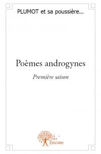 Poèmes androgynes - Première saison