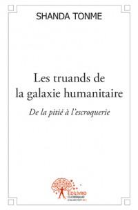 Les truands de la galaxie humanitaire