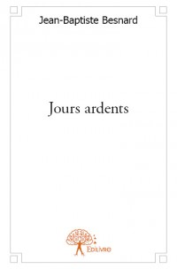 Jours ardents