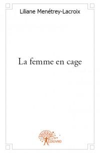 La femme en cage