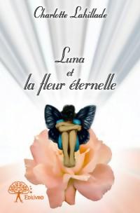 Luna et la fleur éternelle