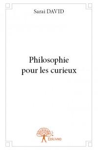 Philosophie pour les curieux