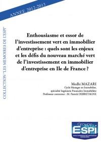 Enthousiasme et essor de l'investissement vert en immobilier d'entreprise : quels sont les enjeux et les défis du nouveau marché vert de l'investissement en immobilier d'entreprise en Ile de France ?