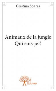 Animaux de la jungle - Qui suis-je ?