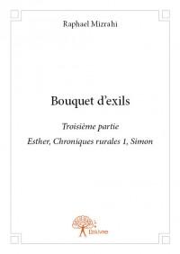 Bouquet d'exils partie 3